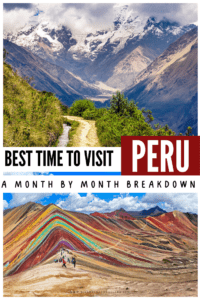 Best time to visit Peru: A Month by Month Breakdown Pinterest Pin