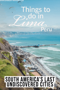 Essential Things to Do in Lima, Peru Pinterest Pin