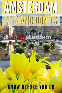 3 Day Weekend in Amsterdam Itinerary (Plus What NOT to Do!)