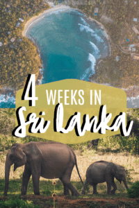 Ultimate Sri Lanka Itinerary: 2 Weeks to 4 Weeks