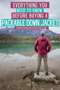 Choose the Best Packable Down Jacket for Travel