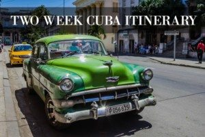 Two Week Cuba Itinerary