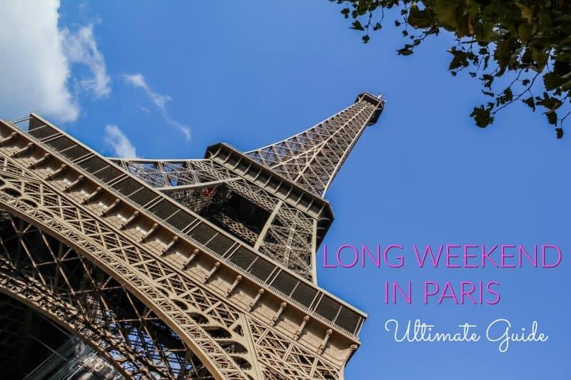 Long Weekend in Paris