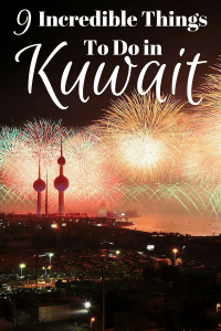 9 Incredible Things To Do in Kuwait Pinterest Pin