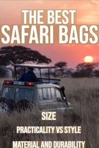 The Best Safari Bags