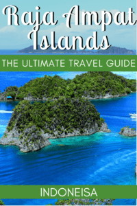 Everything You Need to Know About Visiting the Raja Ampat Islands, Indonesia