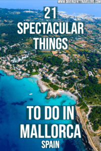 21 Spectacular Things to do in Mallorca, Spain