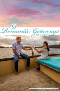9 Romantic Getaways for Couples Pinterest Pin
