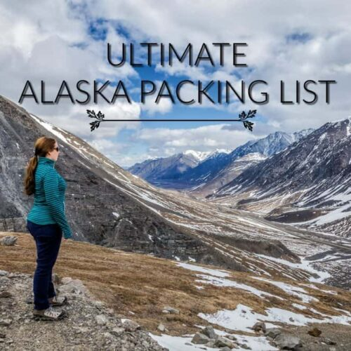 Alaska Packing List Divergent Travelers